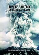 Tazieff / Allègre, la guerre des volcans